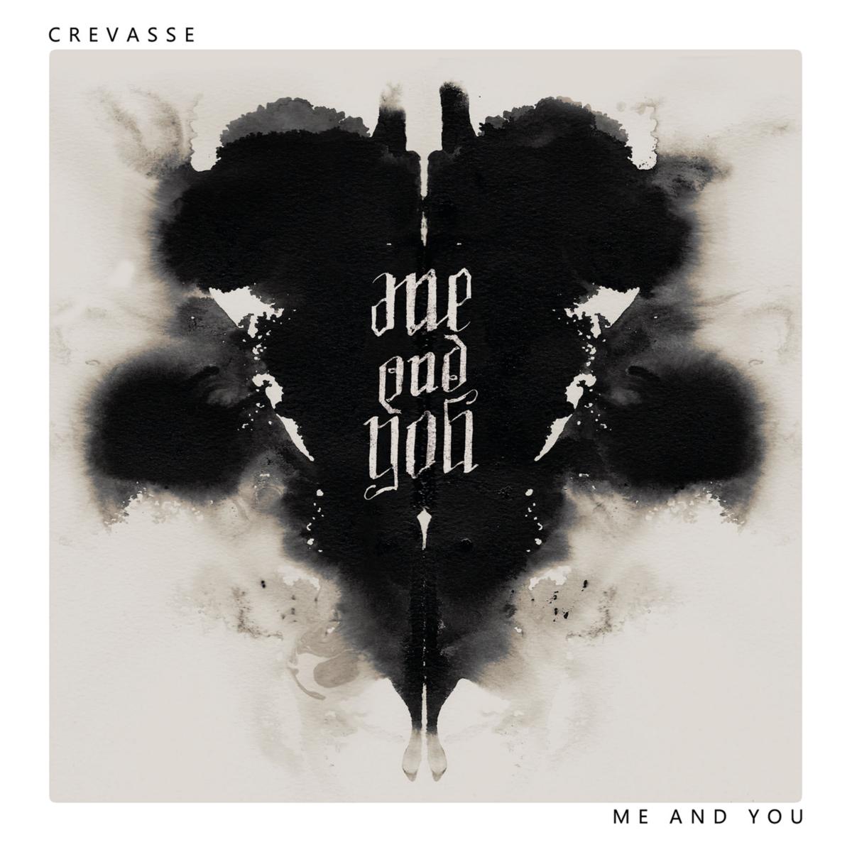CREVASSE-Me&You // Album, 2017/03/10 // MMP012 // EAN: 9008798227686