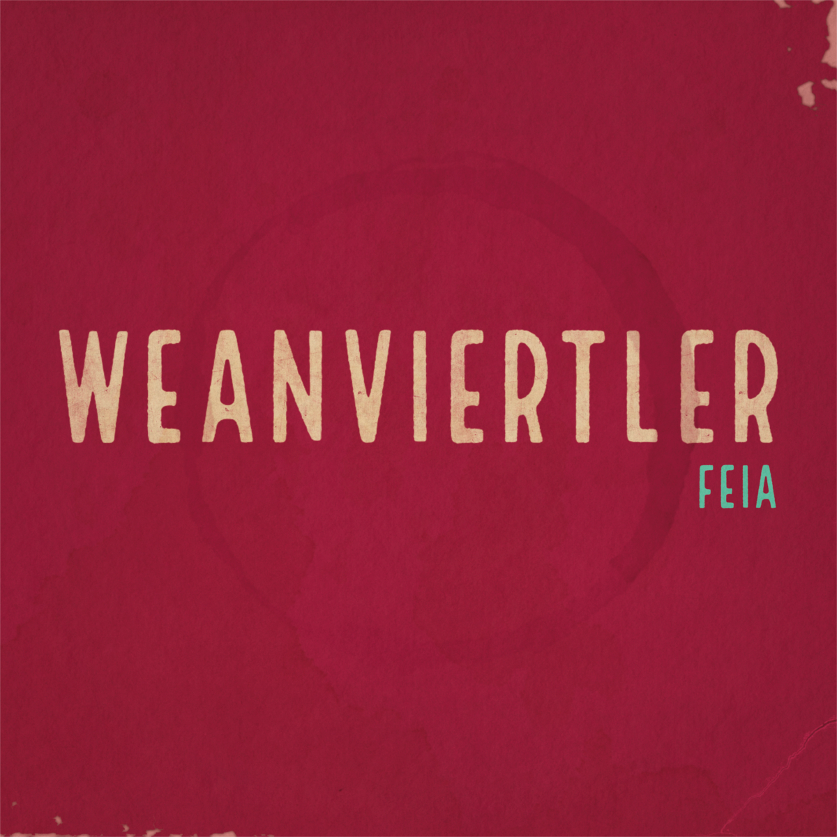 WEANVIERTLER - Feia // Single, 2017/09/08 // MMP017 // EAN: 9008798239580